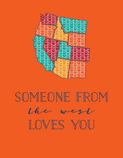"""Someone from the west loves you"" Greeting Card (GC45AP3050)"