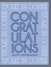 """Work is Done! Happy Retirement"" - Greeting Card (GC45AP4012)"