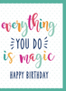 """Everything you do is magic"" - Greeting Card with COLORED ENVELOP (GC45AP3007C)"