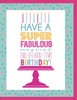 """Have a Super Fabulous Birthday"" - Greeting Card with COLORED ENVELOPE(GC45AP3032C)"