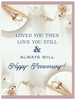 """Loved you then, Love you still & always will. Happy Anniversary!"" Greeting Card (GC45AP4017)"