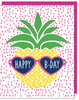 """Happy B-Day"" Pineapple Greeting Card with COLORED ENVELOPE (GC45AP2087C)"
