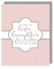 """Here's to Love, Laughter & Happily Ever After"" Greeting Card with COLORED Envelope (GC45AP2045C)"