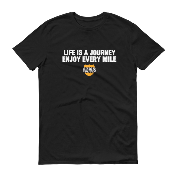 MAD Maps - Life Is A Journey - Mens T Shirt - Black/White - MAD Maps