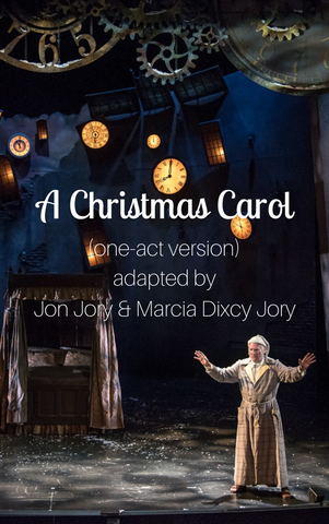 Play: A Christmas Carol (one-act version) by Jon Jory & Marcia Dixcy Jory - Stage Partners