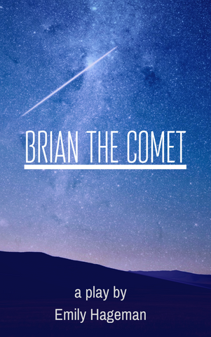 Brian the Comet - Stage Partners