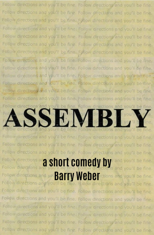 Play: Assembly by Barry Weber - Stage Partners