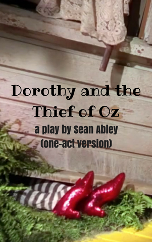 Dorothy and the Thief of Oz (one-act version) - Stage Partners