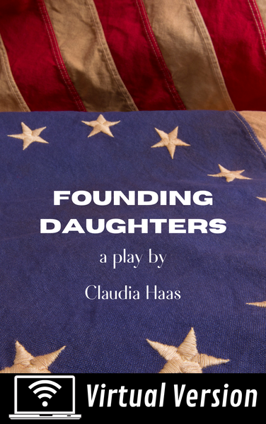 Founding Daughters (virtual version) - Stage Partners