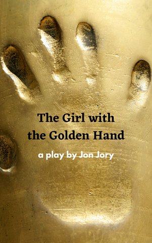 The Girl with the Golden Hand - Stage Partners