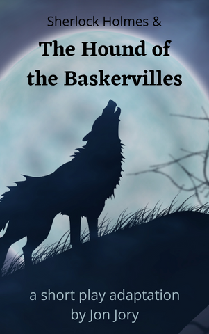 Play: The Hound of the Baskervilles (one-act) by Jon Jory - Stage Partners