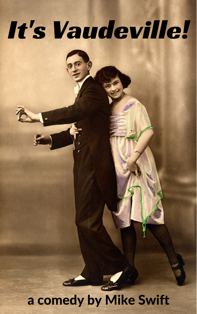 It's Vaudeville! - Stage Partners