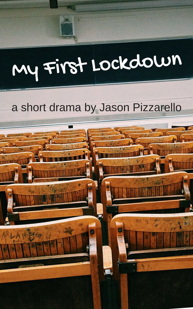 Play: My First Lockdown by Jason Pizzarello - Stage Partners