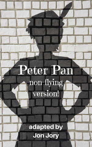 Play: Peter Pan (Non-flying version!) by Jon Jory - Stage Partners