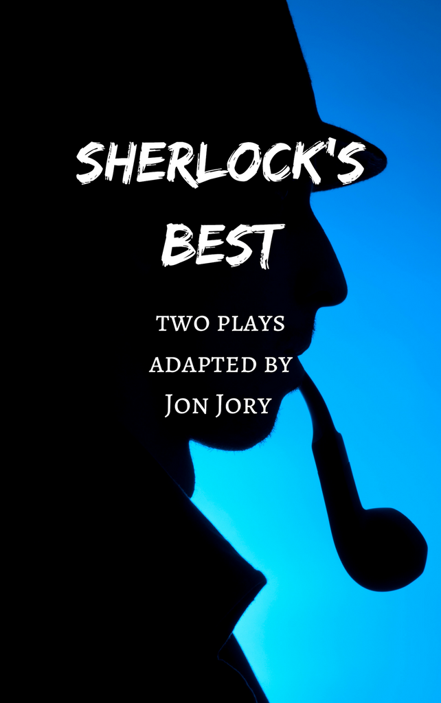 Play: Sherlock's Best by Jon Jory - Stage Partners