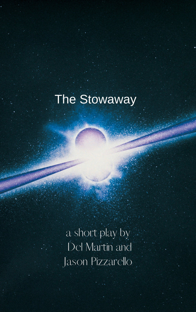 Play: The Stowaway by Del Martin & Jason Pizzarello - Stage Partners
