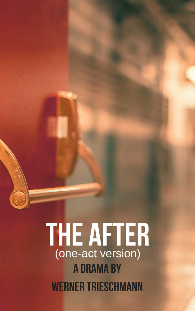 Play: The After (one-act version) by Werner Trieschmann - Stage Partners