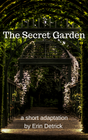 Play: The Secret Garden by Erin Detrick - Stage Partners
