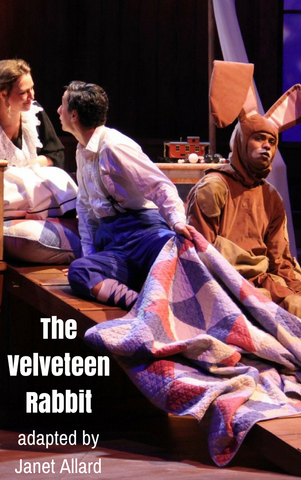 Play: The Velveteen Rabbit by Janet Allard - Stage Partners