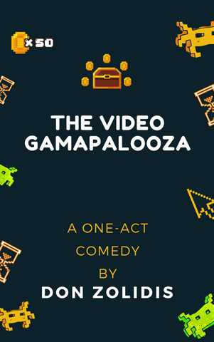 Play: The Video Gamapalooza (one-act) by Don Zolidis - Stage Partners