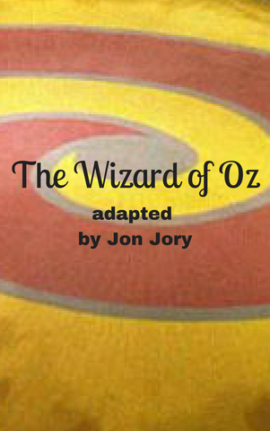 Play: The Wizard of Oz by Jon Jory - Stage Partners