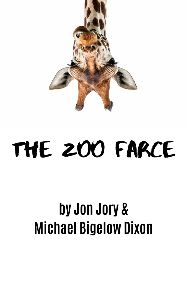 Play: The Zoo Farce by Jon Jory & Michael Bigelow Dixon - Stage Partners