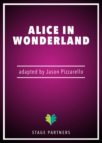 Play: Alice in Wonderland Jason Pizzarello - Stage Partners