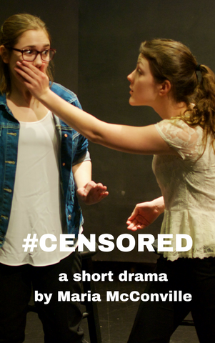Play: #Censored by Maria McConville - Stage Partners