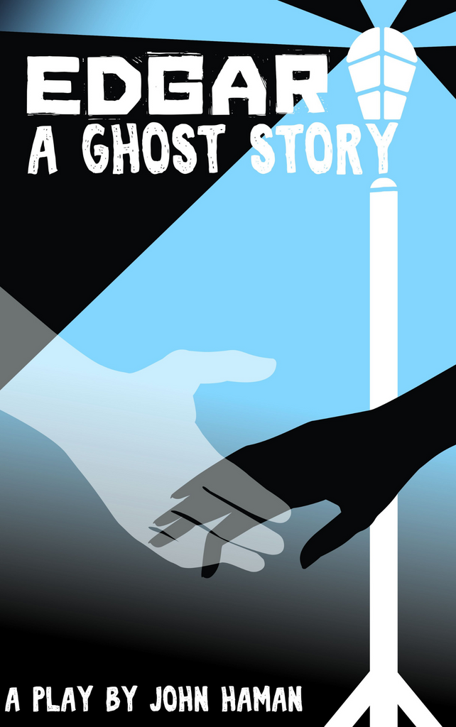 Play: Edgar: A Ghost Story by John Haman - Stage Partners