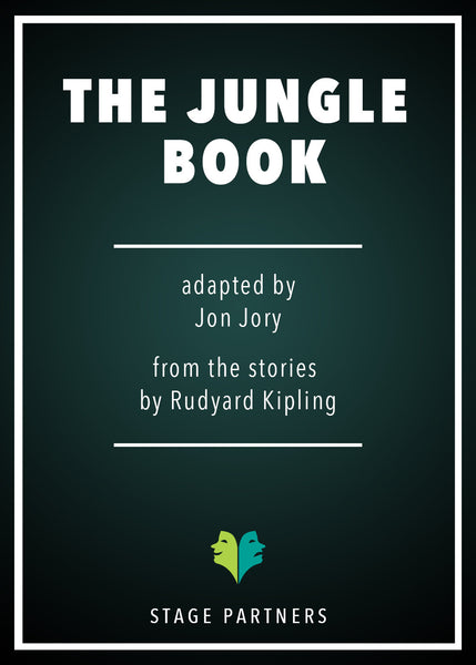 Play: The Jungle Book by Jon Jory - Stage Partners