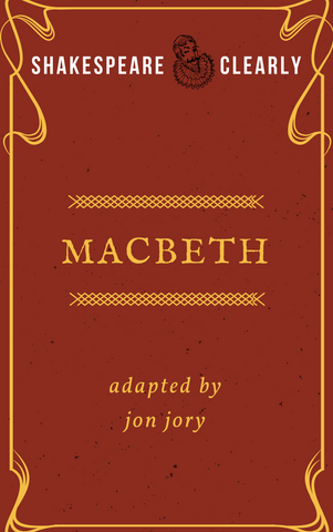 Shakespeare, Clearly: Macbeth - Stage Partners
