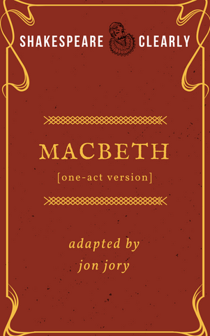 Shakespeare, Clearly: Macbeth (one-act version) - Stage Partners
