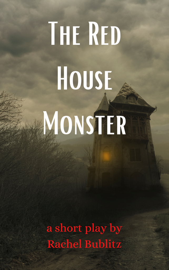Play: The Red House Monster by Rachel Bublitz - Stage Partners
