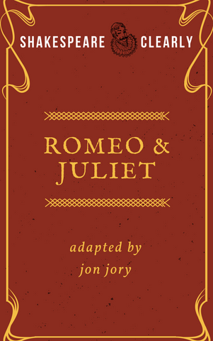 Shakespeare, Clearly: Romeo and Juliet - Stage Partners