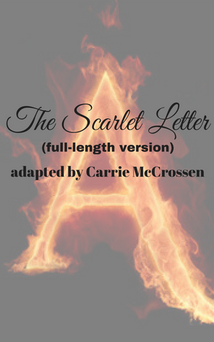 Play: The Scarlet Letter by Carrie McCrossen - Stage Partners