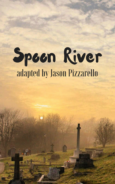 Play: Spoon River by Jason Pizzarello - Stage Partners