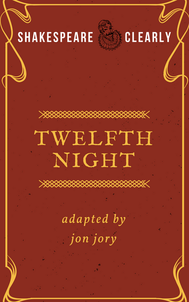 Shakespeare, Clearly: Twelfth Night - Stage Partners