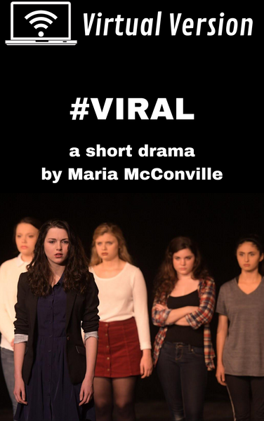 Play: #VIRAL (virtual version) by Maria McConville - Stage Partners