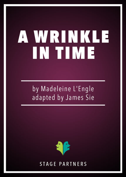 A Wrinkle in Time (Sie) James Sie - Stage Partners