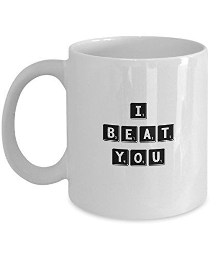 Competitive Board Game Player Gifts - I Beat You - Unique Ceramic Gift Idea -Funny Game Player gift