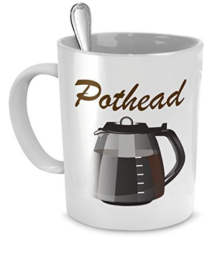 Funny Coffee Mug - Gifts for Potheads and Coffee Lovers - Weed Mug