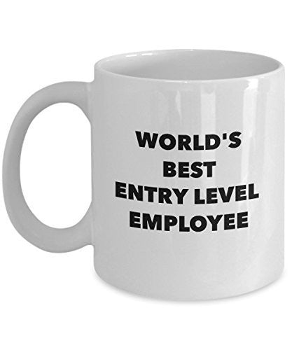 Best Employee Mug - World's Best Entry Level Employee - Employer Gifts - 11 OZ Ceramic Coffee Mug