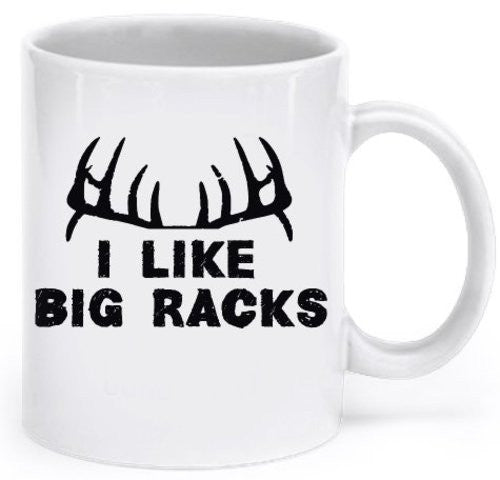 Funny Deer Hunting Gifts - Funny Hunting Mug - I Like Big Racks - Hunting Mugs for Men - Deer Hunting and Funny