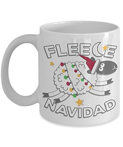 Fleece Navidad Coffee Mug - Gifts for Navidad - Funny Ceramic Mug- Unique Gift Idea