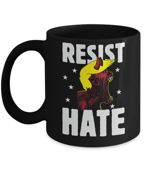 RESIST HATE Mug - Anti President