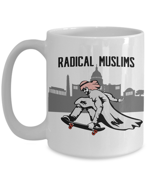 Radical Muslims - Funny #Resist Mug