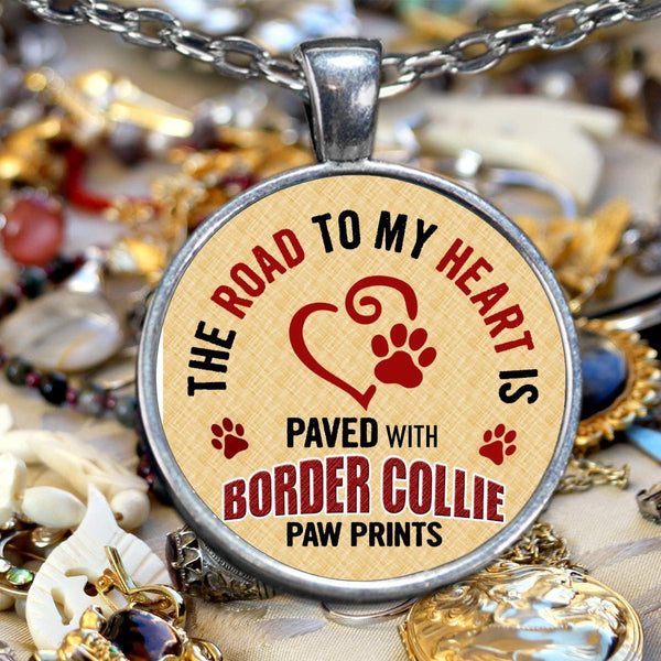 Border Collie Dog Necklace - Border Collie Lover - Dog Lovers Novelty Pendant and Gift – The Road to My Heart is Paved with Border Collie Paw Prints - Border Collie Gifts