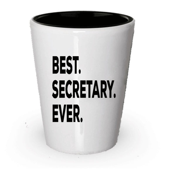 Best Secretary Ever Shot Glass - School Or Office - Novelty Gift Idea - Funny Present Appreciation Gift - Thank You - Secretary's Day For Secretaries (2)