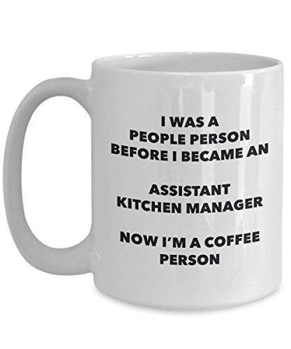 Assistant Kitchen Manager Coffee Person Mug - Funny Tea Cocoa Cup - Birthday Christmas Coffee Lover Cute Gag Gifts Idea