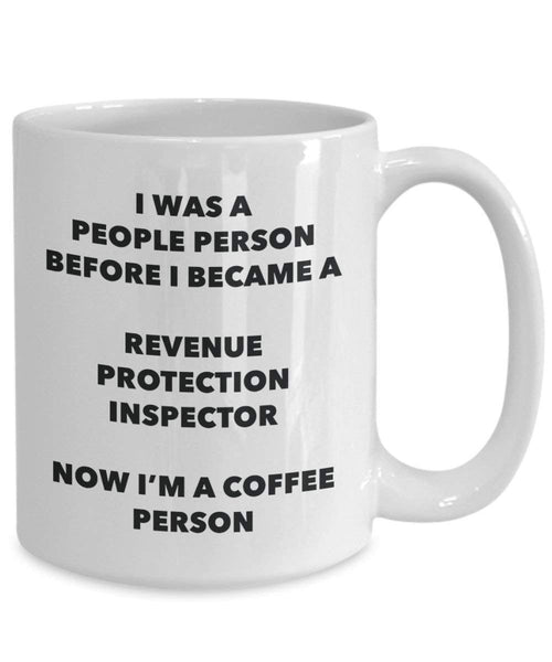 Revenue Protection Inspector Coffee Person Mug - Funny Tea Cocoa Cup - Birthday Christmas Coffee Lover Cute Gag Gifts Idea